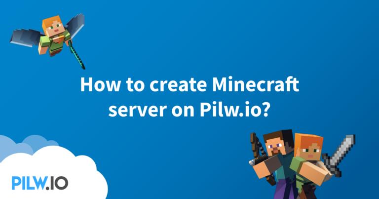 How to setup your own Minecraft Server pilw.io